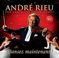 Dansez Maintenant! by Andre Rieu