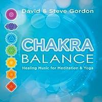 Chakra Balance: Healing Music for Meditation & Yog