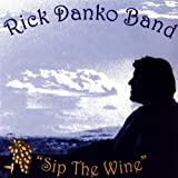 Rick Danko Band / Sip The Wine
