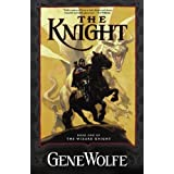 Knight: Book One Of The Wizard Knight: Bk. 1