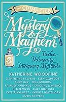 Mystery & Mayhem: Twelve Deliciously Intriguing Mysteries (Crime Club)