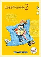 Lesefreunde 2. Schuljahr. Lesebuch. Oestliche Bundeslaender und Berlin Neubearbeitung 2015