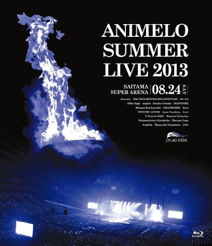 Animelo Summer Live 2013 -FLAG NINE-8.24 [Blu-ray] オムニバス 藍井エイル アフィリア・サーガ 上坂すみれ OLDCODEX 栗林みな実 アニサマプロジェクト2013
