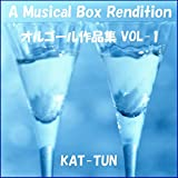RUN FOR YOU (オルゴール)Originally Performed By KAT-TUN