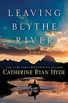 Leaving Blythe River: A Novel by [Hyde, Catherine Ryan]