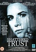 Shattered Trust: The Shari Karney Story [DVD]