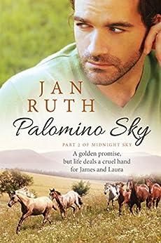 Palomino Sky (The Midnight Sky Series: 2) by [Ruth, Jan]