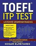 TOEFL ® ITP TEST: Listening, Grammar &Reading (English Japanese Edition)