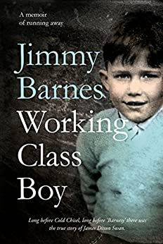 Working Class Boy: The Number 1 Bestselling Memoir by [Barnes, Jimmy]