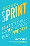 Sprint: How To Solve Big Problems and Test New Ideas in Just Five Days 画像