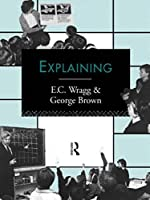 Explaining (Leverhulme Primary Project Classroom Skills)
