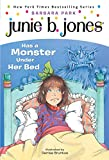 Junie B. Jones Has a Monster Under Her Bed (Junie B. Jones #8)
