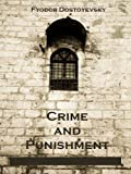 Crime and Punishment (Illustrated) (English Edition)