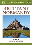 音楽の旅シリーズ-ブルターニュ&ノルマンディ ドビュッシー:牧神の午後への前奏曲/夜奏曲/海 [DVD]