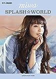 ギター弾き語り miwa 『SPLASH☆WORLD』