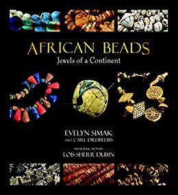 [Simak, Evelyn, Dreibelbis, Carl]のAfrican Beads: Jewels of a Continent (English Edition)