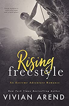Rising Freestyle (Extreme Adventure Book 2) by [Arend, Vivian]