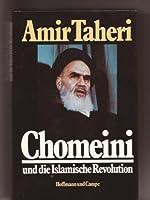 Chomeini und die Islamische Revolution