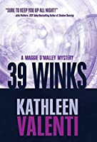 39 Winks (Maggie O'Malley Mystery)