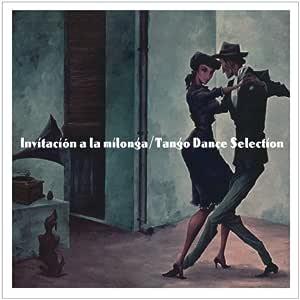 ミロンガへの招待~タンゴ・ダンス・セレクション