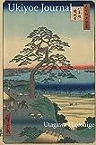 Utagawa Hiroshige Ukiyoe JOURNAL: A rest stop on bluff with large pine tree near the harbor at Edo : Timeless Ukiyoe Notebook / Writing Journal - Japanese Woodblock Print, Classic Edo Era Ukiyoe Art, Japan 画像