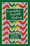 Friendship Bracelet Making: 8 String Blank Pattern Templates