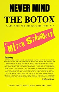 Never Mind The Botox (English Edition)