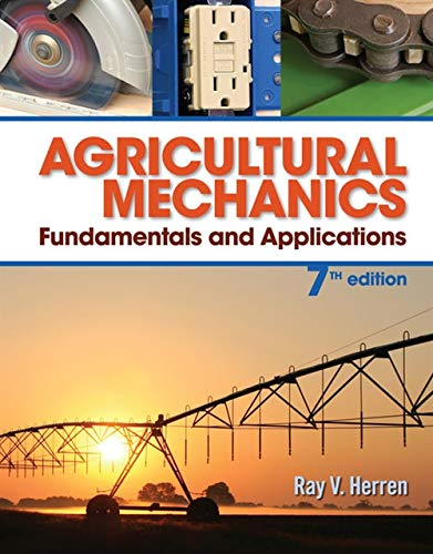 Download Agricultural Mechanics: Fundamentals and Applications (Mindtap Course List) 128505895X