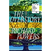 The Overstory: Shortlisted for the Man Booker Prize 2018
