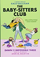 Dawn and the Impossible Three (Baby-Sitters Club)