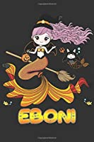 Eboni: Eboni Halloween Beautiful Mermaid Witch Want To Create An Emotional Moment For Eboni?, Show Eboni You Care With This Personal Custom Gift With Eboni's Very Own Planner Calendar Notebook Journal