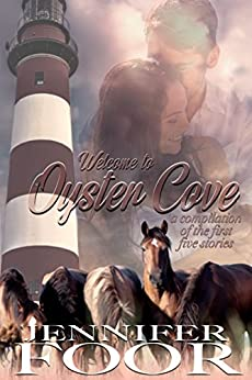 Welcome to Oyster Cove: A Compilation of the First Five by [Foor, Jennifer]