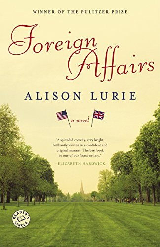 Download Foreign Affairs: A Novel 0812976312