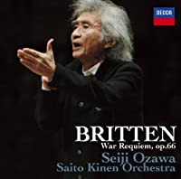 BRITTEN: WAR REQUIEM(regular ed.) by SEIJI OZAWA & SAITO KINEN O GOERKE GRIFFEY GOERNE (2011-08-29)