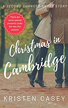 Christmas in Cambridge: A Second Chances Short Story by [Casey, Kristen]