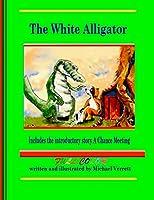 The White Alligator (Paperback Full Color)