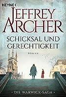 Schicksal und Gerechtigkeit: Die neue Serie des Bestsellerautors - Roman