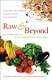 Raw and Beyond: How Omega-3 Nutrition Is Transforming the Raw Food Paradigm (English Edition) 画像