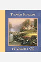 A Teacher's Gift (Kinkade, Thomas) Kindle Edition