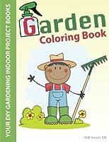 Garden Adult Coloring Book: Your Diy Gardening Indoor Project Books