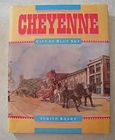 Cheyenne: City of Blue Sky