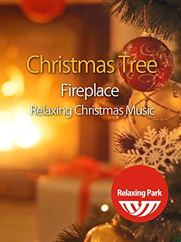 Christmas Tree Fireplace & Relaxing Christmas Music - Relaxing Park