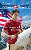 An Unexpected Father (Harlequin American Romance)