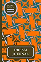 Dream Journal: Daily Dream Recording Notebook