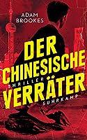Der chinesische Verraeter: Thriller