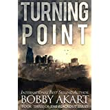Turning Point: A Post Apocalyptic Emp Survival Fiction Series: 3
