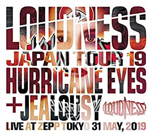 LOUDNESS JAPAN TOUR 2019 HURRICANE EYES + JEALOUSY Live at Zepp Tokyo 31 May, 2019