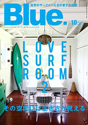 Blue. (ブルー) 2017年10月号 Vol.67