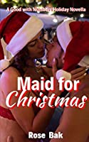Maid for Christmas: A Good with Numbers Holiday Novella