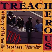 Treacherous Too-History by Neville Brothers (1991-01-29)